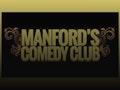 Manford's Comedy Club: Colin Manford, Rachel Fairburn, Geoff Boyz event picture