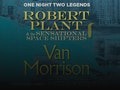 Robert Plant and The Sensational Space Shifters, Van Morrison event picture