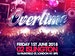 Overtime - Summer Party: Bashment Central DJs, Invasion Crew, Younger Melody event picture