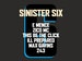 Sinister Six: This Be The Click, 243, Ill Prepared event picture