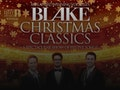 Christmas Classics: Blake event picture