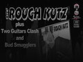 Rough Kutz, 2 Guitars Clash, Bud Smugglers event picture