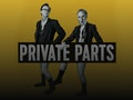 Private Parts - Live event picture