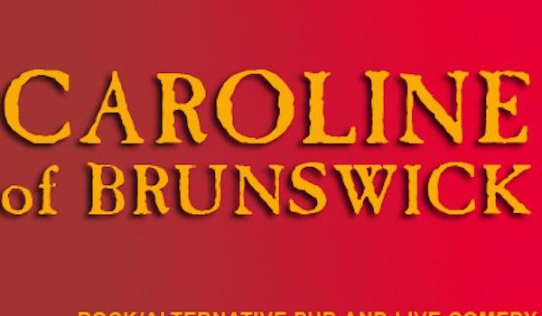 The Caroline Of Brunswick Pub Events