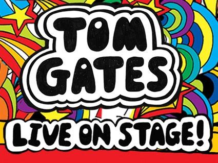 Tom Gates - Live On Stage! Tour Dates