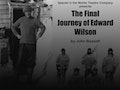 The Final Journey of Edward Wilson: Spaniel In The Works Theatre Company event picture
