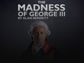 NT Live: The Madness of George III event picture