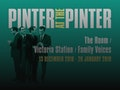 Pinter At The Pinter - The Room / Victoria Station / Family Voices: Jane Horrocks, Emma Naomi, Nicholas Woodeson event picture