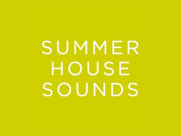 Picture for Summer House Sounds