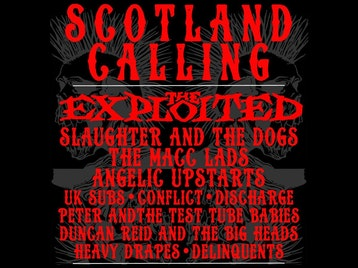 Scotland Calling: The Exploited, Slaughter & The Dogs, The Macc Lads, Angelic Upstarts, UK Subs, Conflict, Discharge, Peter And The Test Tube Babies, Duncan Reid, Delinquents picture