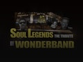 Soul Legends Tribute: Wonderband event picture