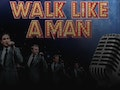 Walk Like A Man event picture