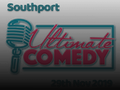 Southport Ultimate Comedy Weekend event picture