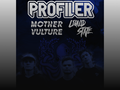 Profiler, Mother Vulture, Liquid State event picture