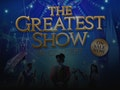 The Greatest Show- Live in Concert: The Greatest Show- Live in Concert event picture