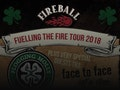 Fireball - Fuelling The Fire Tour 2018: Flogging Molly, The Bronx, Face To Face (US) event picture
