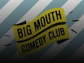 Big Mouth Comedy Club: Adam Rowe, Mike Wilkinson event picture