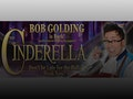 Cinderella: Bob Golding event picture