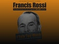 Francis Rossi - I Talk Too Much event picture