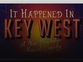 It Happened In Key West event picture