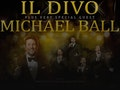Castles And Country Tour: Il Divo, Michael Ball event picture