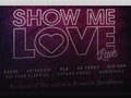 Show Me Love: DJ Luck & MC Neat, Artful Dodger, Robyn S event picture