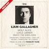 Flyer thumbnail for Liam Gallagher, Wolf Alice, Loyle Carner, DMA'S, The Sherlocks, Dream Wife, Twisted Wheel, Easy Life, Belako, Trampolene & more