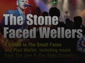 The Stone-Faced Wellers event picture