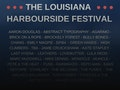 The Louisiana Harbourside Festival event picture
