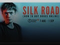 Silk Road (How To Buy Drugs Online) event picture
