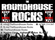 The Roundhouse Rocks