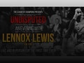 Undisputed - An Evening With: Lennox Lewis event picture