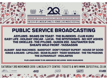 2Q Festival Lincoln 2018: Public Service Broadcasting, Albany, Asylums, The Bad Machines, Barefoot, Beans on Toast, Club Kuru, Don't Forget Rupert, Easy Life, Holiday Oscar, LUCIA, House Of Good, Kings & Bears, Lipgloss, No Hot Ashes, Queen Zee, Saltwater Sun, Sean Blakey, Sheafs, The Blinders, The Mysterines, The Orielles, The Pylons, The Tin Pigeons, The Ultraviolet, Tiger Warsaw, Vigilantes, Wild Front, Yassassin picture