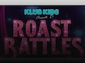Klub Kids Presents The Roast Battles: Ross Matthews, Bob The Drag Queen, Ginger Minj event picture