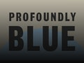 Adrian Cox presents 'Profoundly Blue' event picture