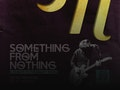 Something from Nothing - Tribute to the Foo Fighters: Something From Nothing event picture
