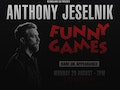 Funny Games: Anthony Jeselnik event picture