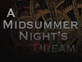 A Steampunk Midsummer Night's Dream event picture