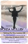 Flyer thumbnail for In Concert 'Waiting For You, London 2019' : Norda Mullen