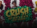 Crush - Hip Hop & RnB Every Saturday event picture
