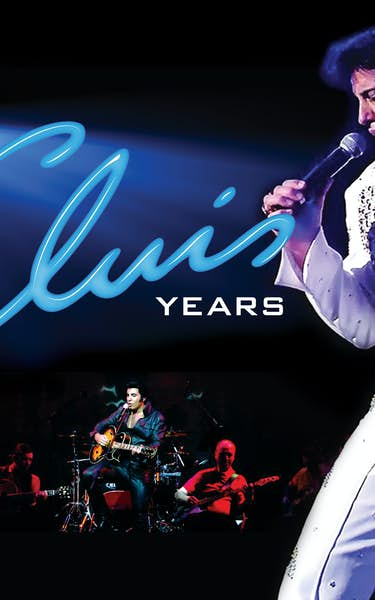 The Elvis Years Tour Dates