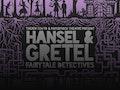 Hansel & Gretel - Fairytale Detectives: Paperfinch Theatre event picture