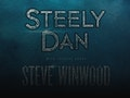 Steely Dan, Steve Winwood event picture