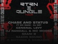 Return II Jungle: Chase & Status (DJ Set), MC Rage, General Levy event picture