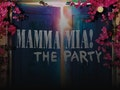 Mamma Mia! The Party event picture