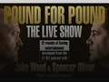 Pound For Pound - The Live Show event picture
