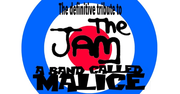 A Band Called Malice - The Definitive Tribute to The Jam Tour Dates