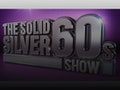 The Solid Silver '60s Show event picture