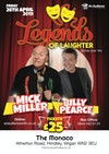 Flyer thumbnail for Legends of Laughter: Billy Pearce, Mick Miller