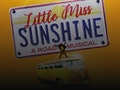 Little Miss Sunshine (Touring) event picture